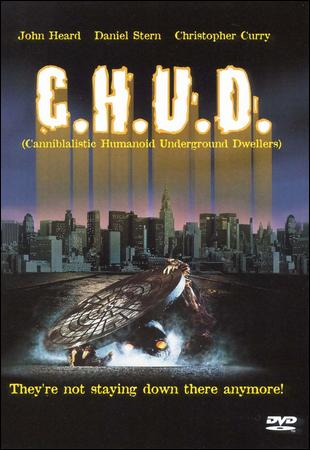 "Cannibalistic Humanoid Underground Dwellers haunt New York Sewers in ""C.H.U.D."""