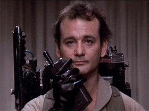 "WE ain't afraid of no ghosts. Bill Murray wasn't afraid to poke fun at spirits in ""Ghostbusters."""