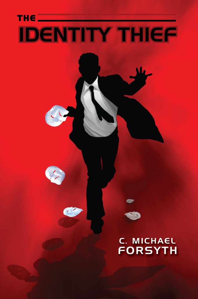 The tables turn on an identity thief in the latest thriller by C. Michael Forsyth.