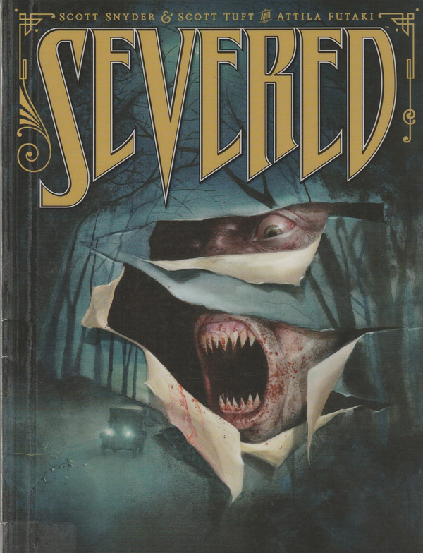 The graphic novel Severed was written by Scott Snyder and Scott Tuff, illustrated by Attila Futaki.
